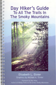 Day hikers guide to all GSMNP trails